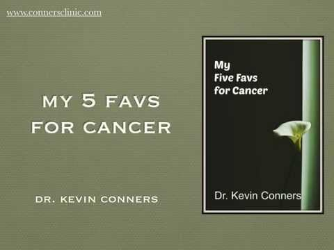 My 5 FAVS for Cancer