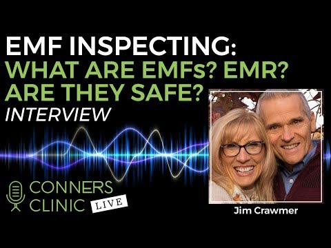 EMF Inspection with Jim Crawmer: What are EMFs? What is EMR? | Conners Clinic Live