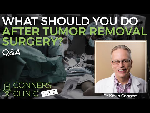 What Should You Do After Tumor Removal Surgery? | Conners Clinic Live