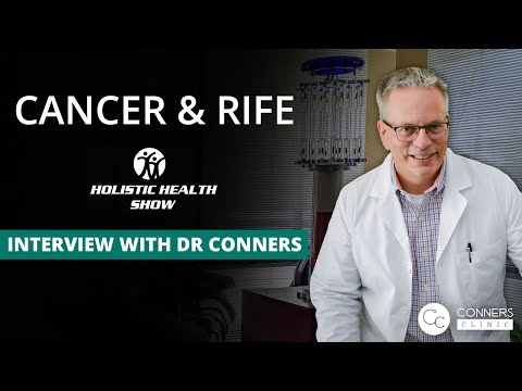 Interview on The Holistic Health Show: Cancer & Rife with Dr. Kevin Conners