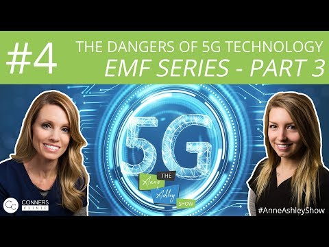 #4: EMF Series, Part 3: The Dangers of 5g Technology | The Anne & Ashley Show