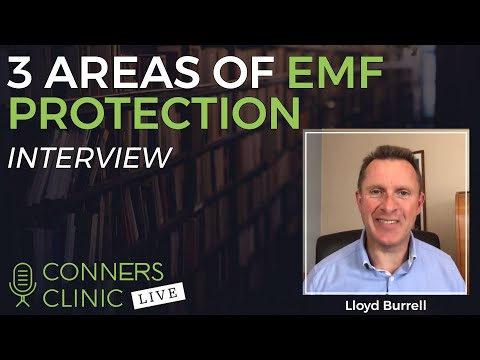 3 Areas of EMF Protection with Dr Lloyd Burrell - ElectricSense | Conners Clinic Live