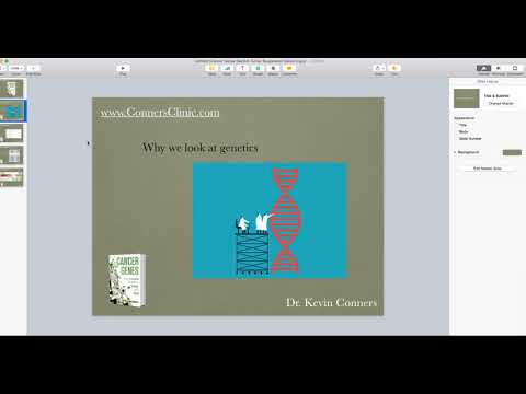 Dr. Kevin Conners - Why Look at Genes?