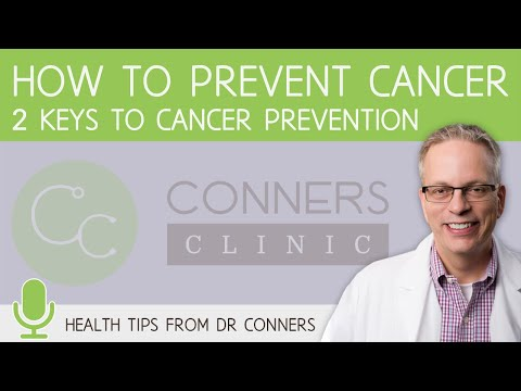 How to Prevent Cancer: The 2 Main Keys to Cancer Prevention