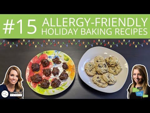#15: Allergy-Friendly Holiday Baking Ideas | The Anne & Ashley Show