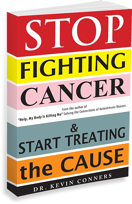 Stop Fighting Cancer & Start Treating the Cause