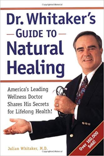 Dr. Whitaker's Guide to Natural Healing 1