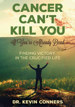 cancer-cant-kill-you-if-youre-already-dead-dr-kevin-conners-clinic-250