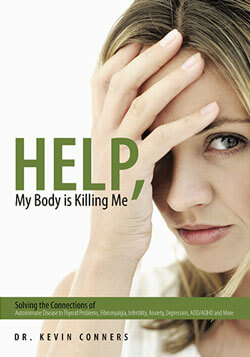help-my-body-is-killing-me-autoimmune-dr-kevin-conners-clinic-250