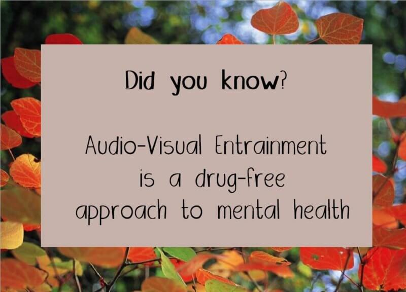 drug-free-approach-to-mental-health-ave-audio-visual-entrainment