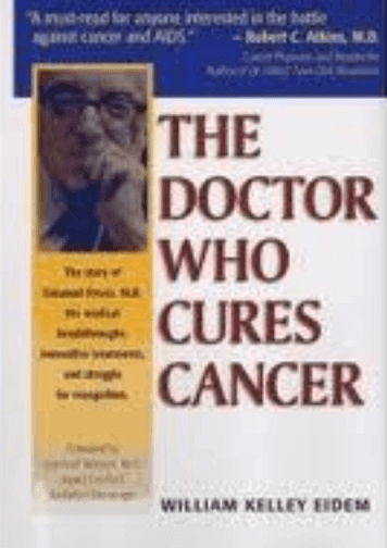 the-doctor-who-cures-cancer-dr-kelley-enzyme-therapy