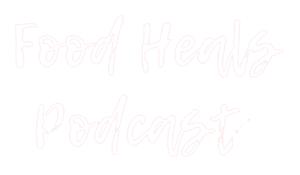 food-heals-nation-podcast