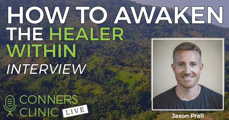 025 awaken healer within jason prall conners clinic live web