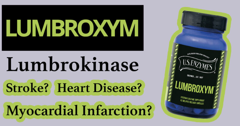 lumbroxyme-Lumbrokinase-Stroke-Heart-Disease-Myocardial-Infarction-us-enxymes-conners-clinic-web