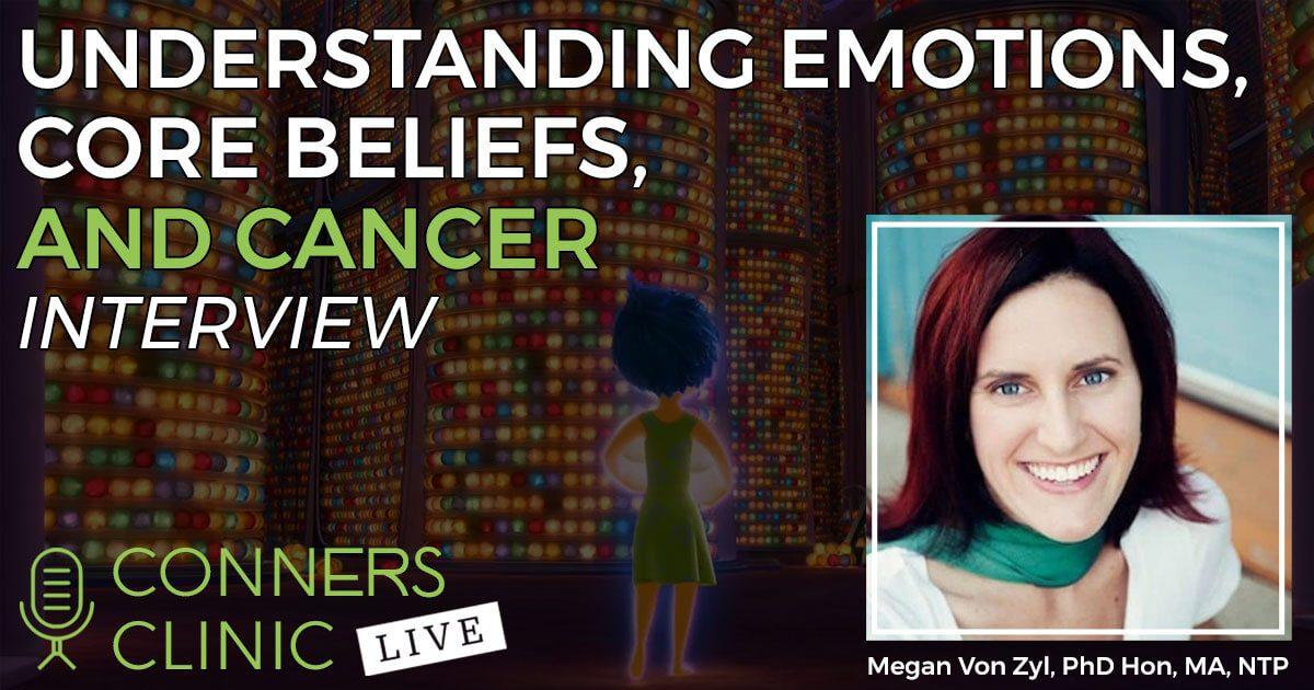 007-emotions-core-beliefs-conners-clinic-live-web