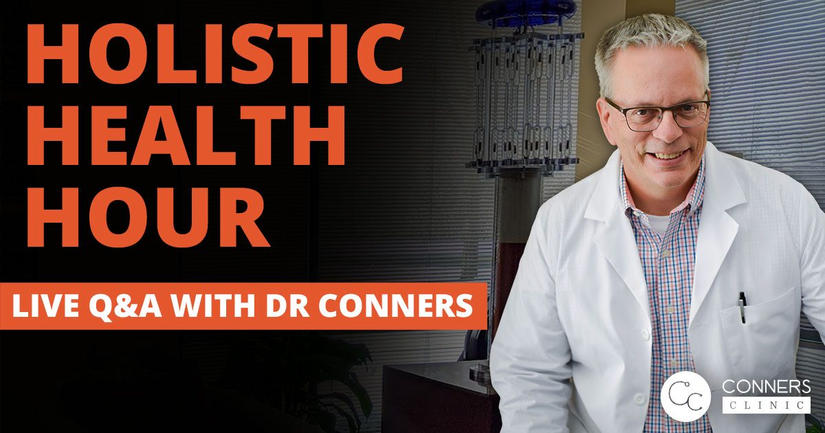 holistic health hour with dr kevin conners clinic